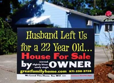 Photo credit: http://xaxor.com/funny-pics/funny-crazy-real-estate-signs.html